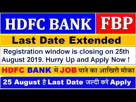 HDFC Bank Future Bankers Program  Last Date Extended  Latest Notification 2019