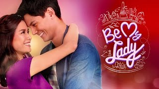 Be My Lady Full Trailer: This 2016 on ABS-CBN!