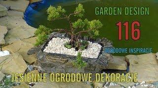 GARDEN DESIGN 116 - Garden autumn decorations - Ogrodowe jesienne dekoracje