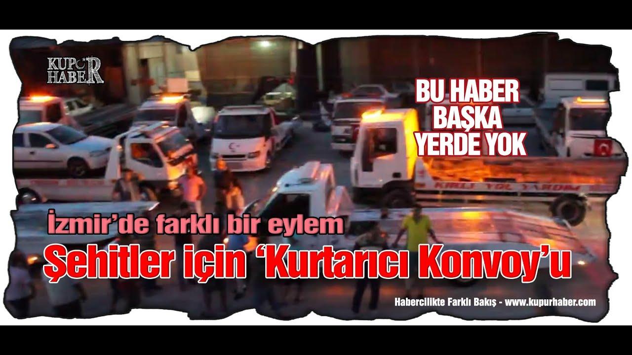 İzmir'de 'araç çekici'leri şehitler için konvoy yaptı