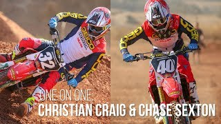 One on One: Christian Craig and Chase Sexton