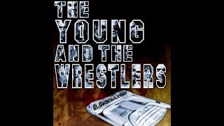 The Young & The Wrestlers (2008) FULL MOVIE