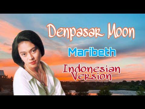 Free Download Maribeth - Denpasar Moon (versi Indonesia) [official Video Clip Hd] Mp3 dan Mp4
