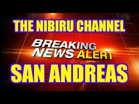 HIGH ALERT FOR SAN ANDREAS and CALIFORNIA