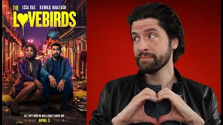The Lovebirds - Movie Review