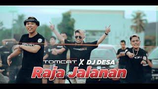 TOMCAT AUTO CLUB x DJ DESA - Raja Jalanan ( Official Music Video )