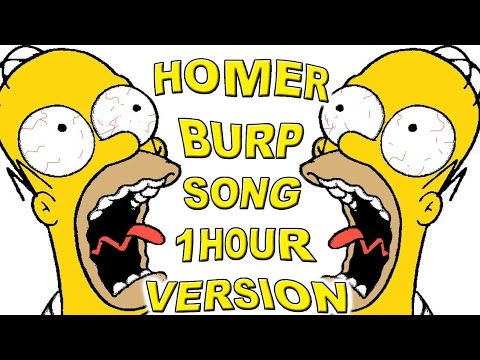 Homer Burp song 1 hour version