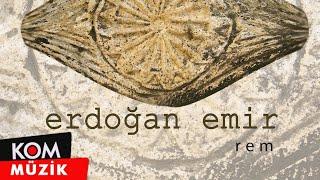 Erdoğan Emir - Rem ( Enstrümantal )