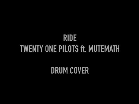 Ride - Twenty One Pilots Ft. Mutemath - Drum Cover