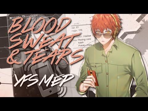 [YFS] Blood Sweat & Tears Anime And Mystic Messenger MEP