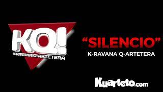 Karavana Quartetera - Silencio