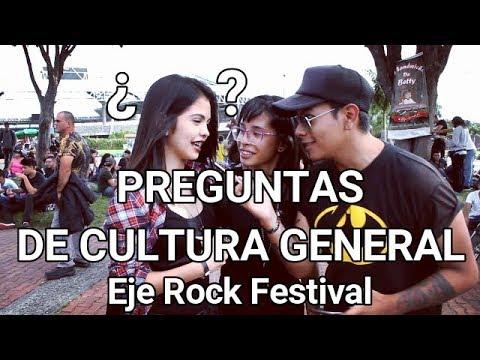 PREGUNTAS DE CULTURA GENERAL | Eje Rock Festival 2017