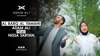 [4.04 MB] AL BARQ AL YAMANI - ADAM ALI FEAT NISSA SABYAN