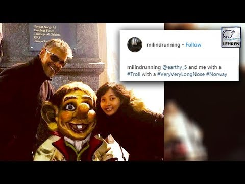 Milind Soman's BEST REPLY To Haters On His Relationship With His Girlfriend   LehrenTV