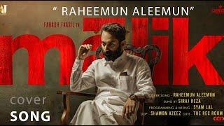 Raheemun Aleemun Cover Song | Malik | Sushin Shyam | Sameer Binsi | Siraj Reza | Mahesh Narayanan