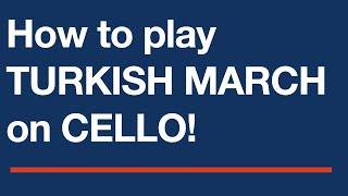 Rondo Alla Turca (Turkish March) - Free easy cello sheet music