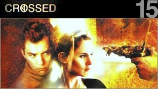 CROSSED - 15 - eXistenZ
