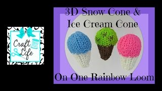Craft Life 3D Snow Cone ~ Ice Cream Cone Tutorial on One Rainbow Loom