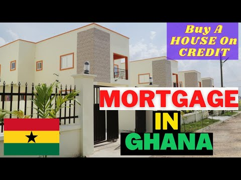 Buy A House On 'Credit' | How To Apply For Mortgage Loan In Ghana | Requirements | Mortgage In Ghana