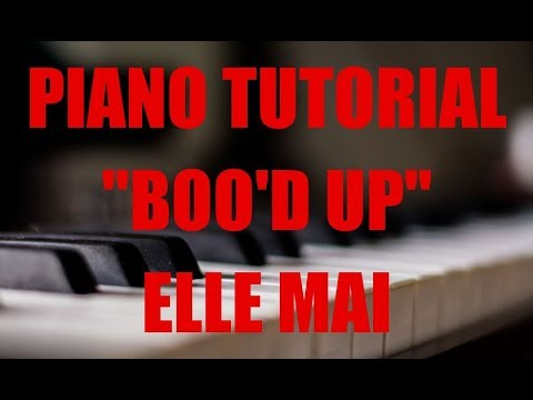 """Piano Tutorial For Elle Mai """"Boo'd Up"""" by illwill"""