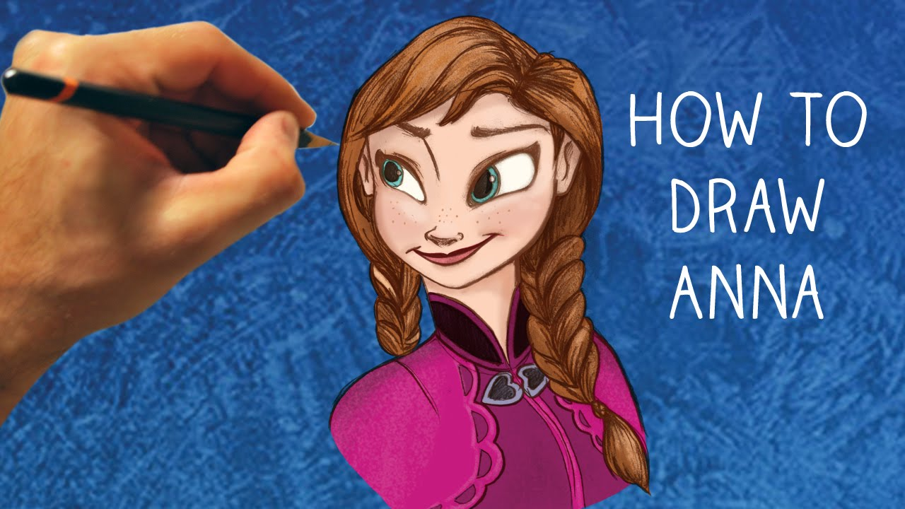How to Draw Princess Anna from Frozen - Step by Step ...