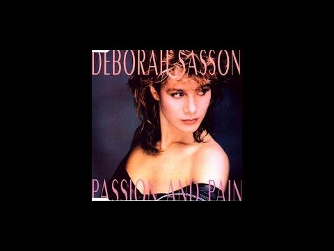 Deborah Sasson  Passion and Pain