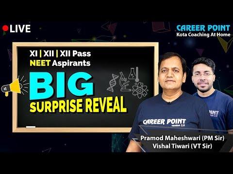 big-surprise-reveal-|-class-xi,-xii-&-xii-pass-|-neet-aspirant-|-pm-sir-|-vt-sir-|-career-point-kota