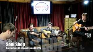 "Prophets and Outlaws perform ""Soul Shop"" live on KOKE FM"