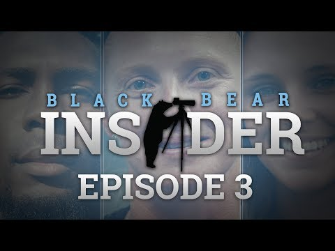 Black Bear Insider - Episode 3