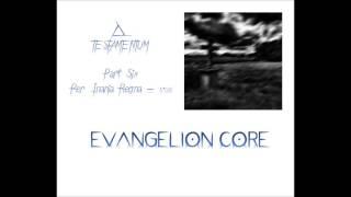 6  EVANGELION CORE TESTAMENTUM PART SIX PER INANIA REGNA