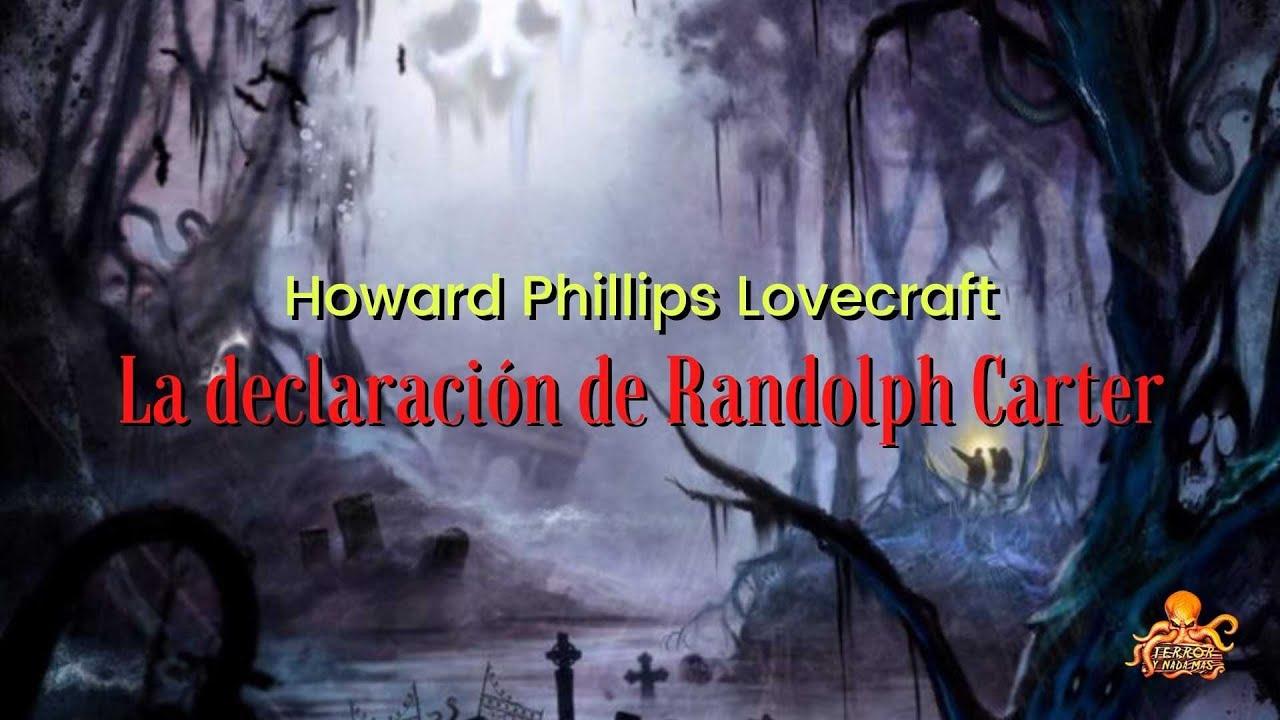 Antología #H.P.Lovecraft | La Declaración de Randolph Carter | #Audiolibros - #Audiorelatos
