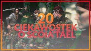 20 CIEKAWOSTEK O SCOIA'TAEL - WIEDŹMIN