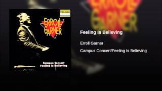 Feeling Is Believing
