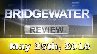 Bridgewater Review - May 25th