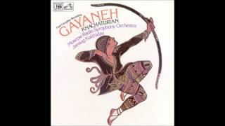 Aram Khachaturian: Gayaneh (complete ballet) - Kakhidze