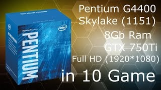 Pentium G4400 in 10 games Full HD