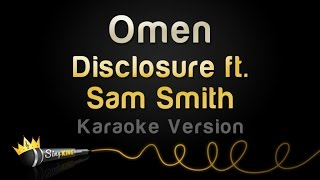 Disclosure ft. Sam Smith - Omen (Karaoke Version)