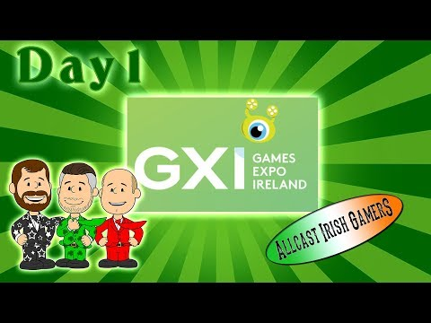 DAY 1 | LIVE Show at Games Xpo Ireland (GXI)