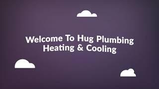 Hug Plumbing Heating & AC Repair in Dixon