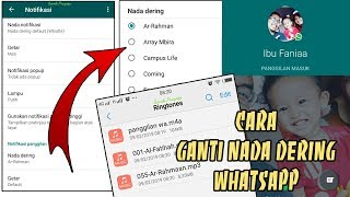 Download Mp3 Cara Ganti Nada Dering Panggilan Whatsapp Versi 1