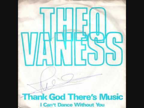 Theo Vaness-Thank God There's Music (1979)