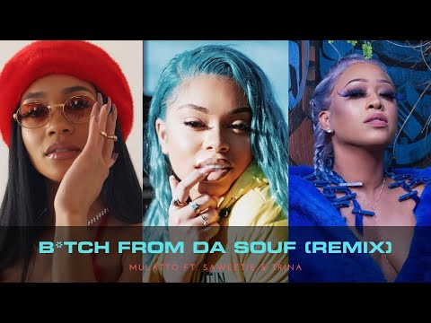 Mulatto- B*tch From Da Souf (Remix) Ft. Saweetie & Trina *Lyric Video*