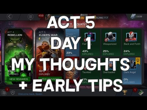Act 5 Day 1 - My Thoughts + Early Tips - Marvel Contest Of Champions