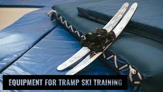 Equipment For Tramp Ski Training