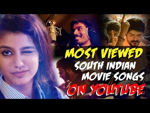 Most Viewed South Indian Movie songs on Youtube | 2018 Movie |top 10