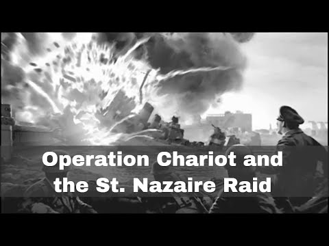 28th March 1942: Operation Chariot and the St. Nazaire raid by British forces in WW2