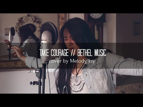 TAKE COURAGE | Bethel Music ft. Kristene DiMarco (cover)