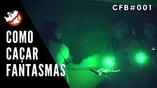 Como Fazer Investigações Paranormais CCF#001- Caça Fantasmas Brasil