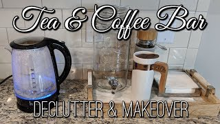 ☕Tea & Coffee Bar Makeover+Organizing and Decluttering my Kitchen