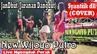 Lagu2 Dangdut HITS (Syantiik..Sayang 3 dll)--Artis New Wijoyo Putro--Jaranan Dangdut--Live  Ngemplak